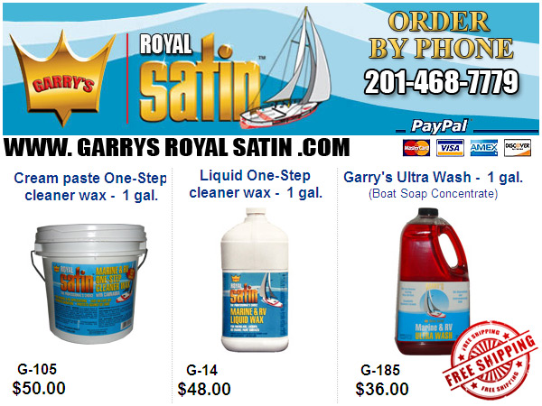 USE GARRY'S ROYAL SATIN ONE-STEP CLEANER WAX!  EST. 1968