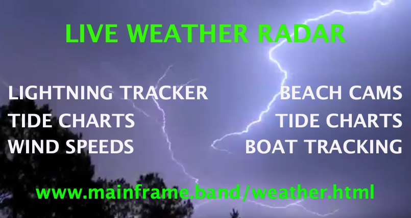 BE A SAFE BOATER and VIEW LIVE RADAR • WEBCAMS • BOAT TRACKING & MORE!